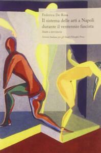 Sistema delle arti a Napoli durante il ventennio fascista