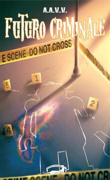 Futuro criminale - copertina