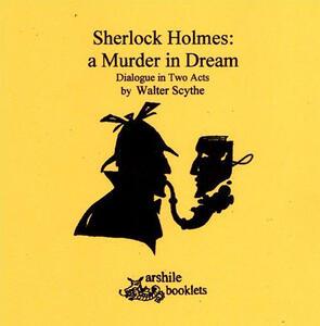 Sherlock Holmes a murder in dream