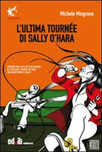 L' ultima tournèe di Sally O'Hara