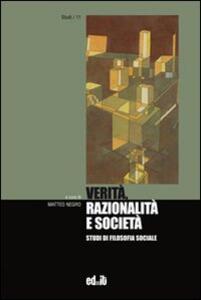 Verità, razionalità e società. Studi di filosofia sociale