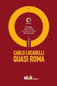 Quasi Roma. Con DVD
