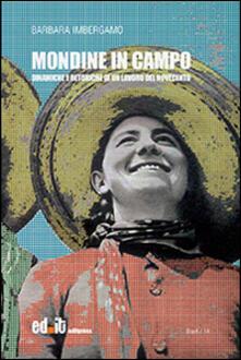 Mondine in campo. Dinamiche e retoriche di un lavoro del Novecento - Barbara Imbergamo - copertina