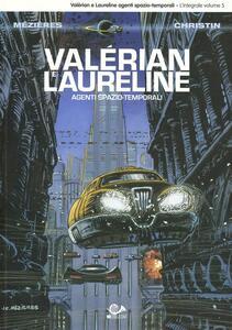 Valérian e Laureline agenti spazio-temporali. Vol. 5