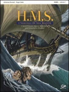 I naufraghi della miranda-Catturate la Danae! H.M.S. I vascelli di sua maestà. Vol. 1