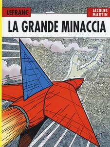 La grande minaccia. Lefranc l'integrale (1952-1965). Vol. 1