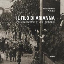 Premioquesti.it Il filo di Arianna. Agliana fra memoria e immagini Image