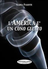 L' America e un cono gelato