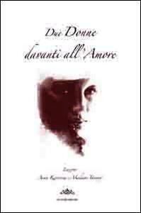 Donne davanti all'amore. Anna Karenina (L. Tolstoj) e Madame Bovary (G. Flaubert)