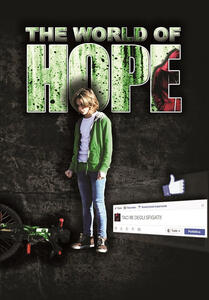 The world of hope. Ediz. italiana