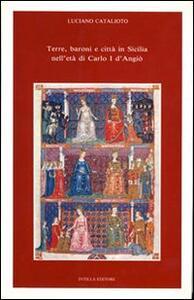 Terre, baroni e città in Sicilia nell'età di Carlo I d'Angiò