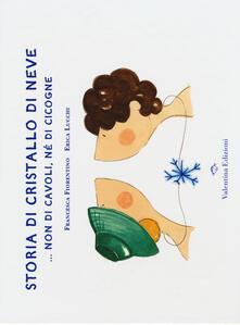 Letterarioprimopiano.it Storia di cristallo di neve... Non di cavoli, né di cicogne Image