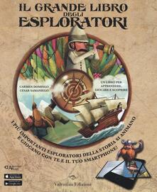 Warholgenova.it Il grande libro degli esploratori. Con App. Ediz. illustrata Image