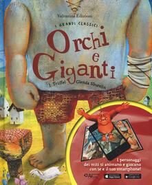 Criticalwinenotav.it Orchi e giganti. Con App. Ediz. a colori Image
