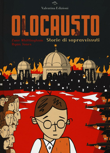 Libro Olocausto. Storie di sopravvissuti Zane Whittingham , Ryan Jones