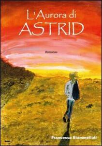 L' aurora di Astrid