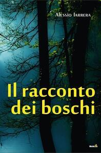Il racconto dei boschi