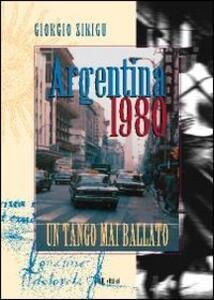 Argentina 1980. Un tango mai ballato