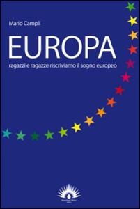 Europa. Ragazzi e ragazze riscriviamo il sogno europeo