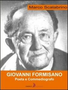 Giovanni Formisano. Poeta e commediografo