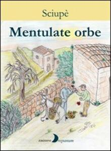 Mentulate orbe