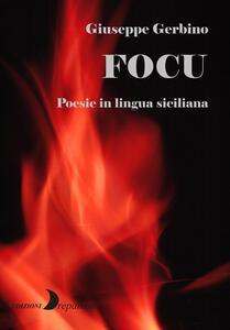 Focu. Poesie in lingua siciliana