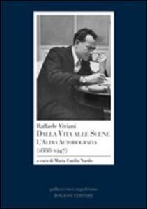 Raffaele Viviani. Dalla vita alle scene. L'altra autobiografia (1888-1947)