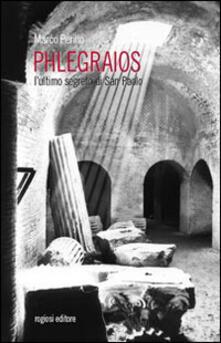 Phlegraios. L'ultimo segreto di san Paolo - Marco Perillo - copertina