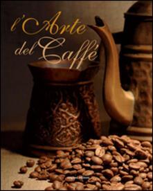 L' arte del caffè - Edmondo Capecelatro - copertina
