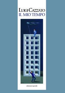 Il mio tempo - Luigi Cazzato - copertina