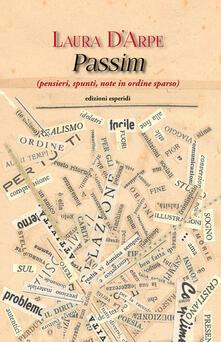 Passim (pensieri, spunti, note in ordine sparso) - Laura D'Arpe - copertina