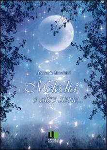 Melodia e altre storie... - Armando Maschini - copertina