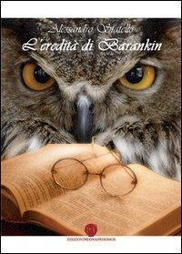 L' L' eredità di Barankin - Statello Alessandro - wuz.it
