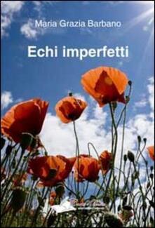 Echi imperfetti - M. Grazia Barbano - copertina