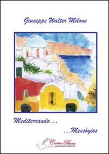Mediterrando... Messòyios - Giuseppe W. Milone - copertina