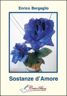 Sostanze d'amore - Enrico Bergaglio - copertina