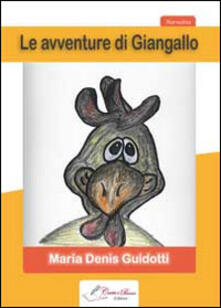 Le avventure di Giangallo - M. Denis Guidotti - copertina