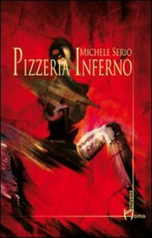 Pizzeria inferno - Michele Serio - copertina