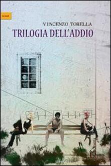 Trilogia dell'addio - Torella - copertina