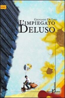 L' impiegato Deluso - Giovanni De Liso - copertina