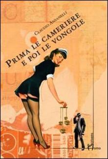 Prima le cameriere e poi le vongole - Claudio Ansanelli - copertina