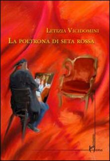 La poltrona di seta rossa - Letizia Vicidomini - copertina
