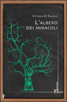 L' albero dei miracoli - Vittorio Di Ruocco - copertina