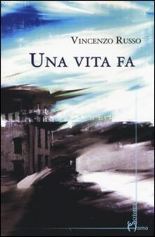 Una vita fa - Vincenzo Russo - copertina