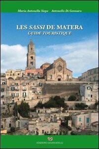 Les sassi di Matera. Guide touristique
