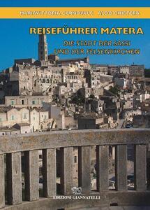 Reisefuhrer Matera. Die Stadt der Sassi und der Felsenkirchen