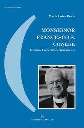 Monsignor Francesco S. Conese. L'uomo, il sacerdote, l'insegnante