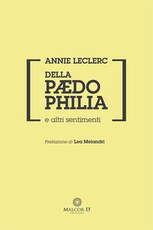 Della paedophilia e altri sentimenti - Annie Leclerc - copertina