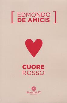 Cuore rosso - Edmondo De Amicis - copertina