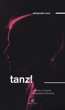 Tanz! Racconto/concerto d'ispirazione filosofia - Emanuele Coco - copertina
